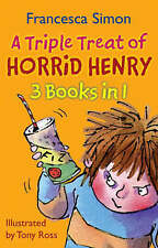 A Triple Treat of Horrid Henry:  Horrid Henry and the Mummy's Curse ,  Horrid...