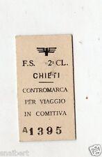 BIGLIETTO TICKET EDMONSON  CHIETI CONTROMARCA PER VIAGGIO IN COMITIVA 24-2-1968