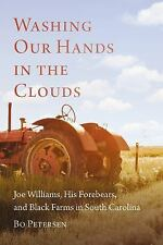 Washing Our Hands in the Clouds : Joe Williams, His Forebears, and Black...