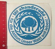Aufkleber/Sticker: Abanderado - Für Die Aktion Unser Wald Soll Leben (070616139)