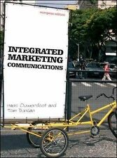Intergrated Marketing Communications BRAND NEW by Tom Duncan, Hans Ouwersloot...