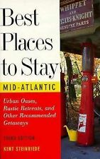 Best Places to Stay In the Mid-Atlantic States: Third Edition