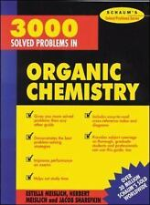 3000 Solved Problems in Organic Chemistry Schaum's Solved Problems)