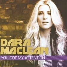DARA MACLEAN YOU GOT MY ATTENTION CD Brand New!! AWESOME CD