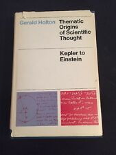 Signed Thematic Origins Of Scientific Thought By Gerald Holton Harvard Einstein