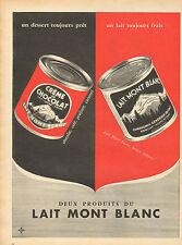 Publicité 1957  LAIT MONT BLANC CREME AU CHOCOLAT