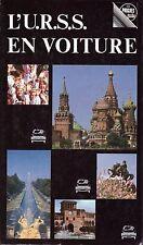 L'URSS EN VOITURE Guide touristique - Progrès guide