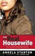 Lies of a Real Housewife by Angela Stanton Paperback Book (English)