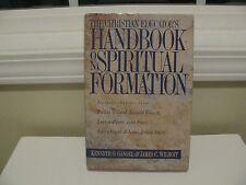 Christian Educator's Handbook on Spiritual Formation by Kenneth O. Gangel...