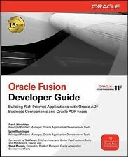 Oracle Fusion Developer Guide: Building Rich Internet Applications with Oracle A