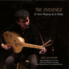Evidence: The Medieval Art Of The Plectrum - Jose Luis / Pastor, (2015, CD NEUF)