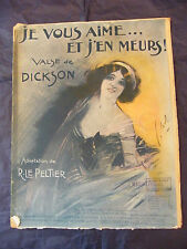Partition Je vous aime et j'en meurs Dickson 1911 Music Sheet Grand Format