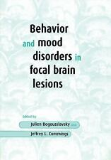 Behavior and Mood Disorders in Focal Brain Lesions (2000, Paperback)