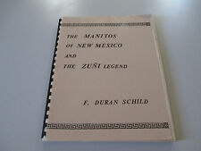 THE MANITOS OF NEW MEXICO AND THE ZUNI LEGEND- SCHILD-PAPERBACK BOOK-1981