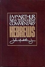 Hebrews: New Testament Commentary (MacArthur New Testament Commentary Series)