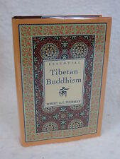 Robert A.E. Thurman  ESSENTIAL TIBETAN BUDDHISM  Castle Books, New Jersey  1997