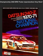 Datsun BRE 240-Z 1970-71 National Champion Reprint Car Poster WOW! RARE!