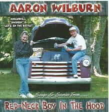 Aaron Wilburn Songs & Stories From Red Neck Boy In The Hood Country Comedy CD