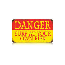 Danger Surf At Your Own Risk Surfing Warning Caution Tin Metal Steel Sign 14x8
