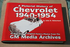 Pictorial History of Chevrolet, 1940-1954 by John D. Robertson (1998, Hardcover)