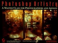 Photoshop Artistry: A Master Class for Photographers and Artists