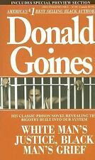White Man's Justice, Black Man's Grief by Donald Goines (2007, Paperback)