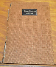 1937 Book/ FLYING FEATHERS, A Yankee's Hunting Experiences in the South /Bigelow