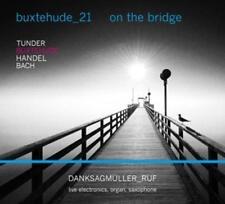 Danksagmüller - Buxtehude-21:On The Brigde - CD