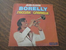 45 tours jean-claude borelly j'accuse