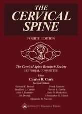 The Cervical Spine: The Cervical Spine Research Society Editorial Comm-ExLibrary
