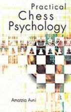 Practical Chess Psychology by Avni, Amatzia
