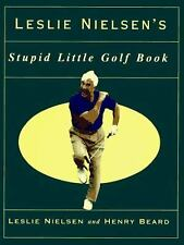 Stupid Little Golf Book by Leslie Nielsen and Henry Beard (1995, Hardcover)