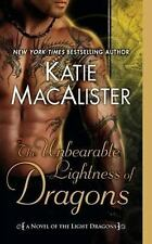 Light Dragons: The Unbearable Lightness of Dragons 2 by Katie MacAlister (2011,