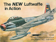 SQUADRON SIGNAL No.13 THE NEW LUFTWAFFE IN ACTION GERMANY SABRE F-104 F-4F F-84