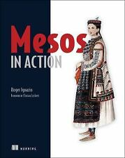 Mesos in Action by Roger Ignazio (2016, Paperback)