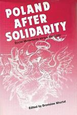 Poland after Solidarity: Social Movements vs. the State-ExLibrary