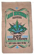 ASS KICKING BURLAP BAG #22 feed bags gunny sack novelty marajuana pot leaf decor