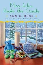 Miss Julia Rocks the Cradle, Ann B. Ross, Good Condition, Book