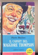 IL CARNET DEL MAGGIORE THOMPSON PIERRE DANINOS MONDADORI 1959