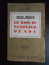 """""""Le bois du templier pendu"""" Henri Béraud 1926"""