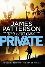 Private L.A.: (Private 7) Patterson, James Very Good Book
