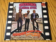 "CREEDENCE CLEARWATER REVIVAL - SOMEDAY NEVER COMES   7"" VINYL PS"