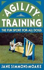 Agility Training: The Fun Sport for All Dogs (Howell reference books), Simmons-M