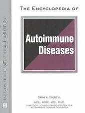 The Encyclopedia of Autoimmune Disease (Facts on File Library of Healt-ExLibrary