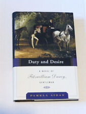 Duty and Desire A Novel of Fitzwilliam Darcy, Gentleman by Aiden Hardcover New