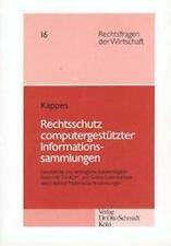 Kappes, Florian Rechtsschutz computergestützter Informationssammlungen