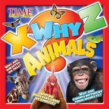 Time for Kids X-Why-Z Animals : Little Kids Ask - We Answer by Time for Kids...