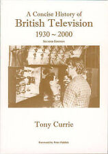 A Concise History of British Television 1930-2000 by Currie, Tony