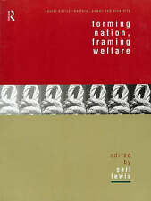 Forming Nation, Framing Welfare   Ed.Gail Lewis Social Policy, Welfare Diversity