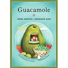 Guacamole: Un poema para cocinar  A Cooking Poem (Bilingual Cooking Po-ExLibrary